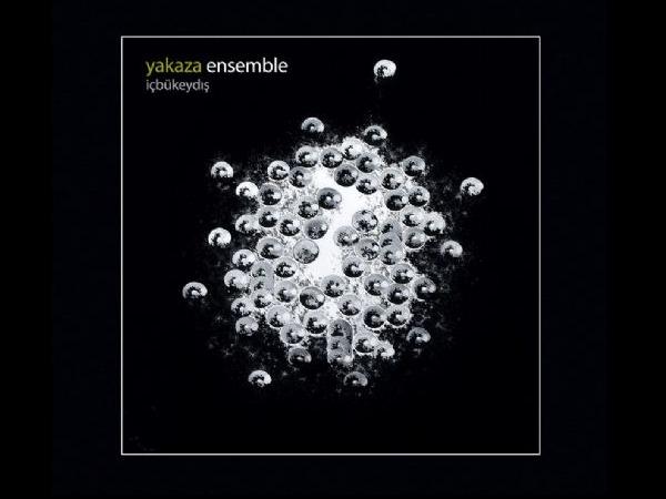 Yakaza Ensemble - Amak-ı Hayal